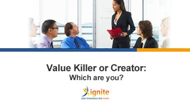 Value Killer or Creator – Which are you?
